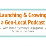 Jaime Presents at Podfest 2018: Launching & Growing a Geo-Local Podcast