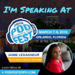 Jaime and FPN Partner, Glenn the Geek, to be Key Note Speakers at Podfest 2019!