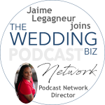 Jaime Takes on Role as Podcast Network Director for The Wedding Biz Network!