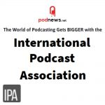 International Podcast Association Debuts, with Jaime as a Founding Board Member