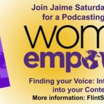 Jaime to Present a Podcasting Workshop at the Women's Empowerment Expo in Fort Lauderdale