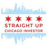 "Congratulations to ""Straight Up Chicago Investor"" on Their Launch!"