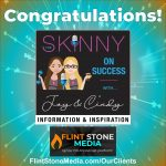 Congratulations to Joy and Cindy on the Launch of Skinny on Success!