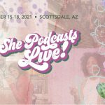 Producer Jaime will be speaking at the She Podcasts LIVE 2021 Conference!