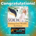 Congratulations to Tricia Daniel on the Launch of Starting Over Wealth… the Podcast!
