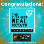 Congratulations to the Evernest Team on the Launch of their FOURTH Show–Evernest Real Estate Investor!